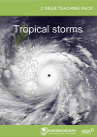 Download the Tropical storms GCSE teaching pack