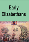Early Elizabethan England 1558-1588 - An Introduction