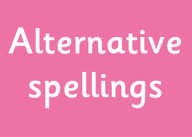 Alternative spellings