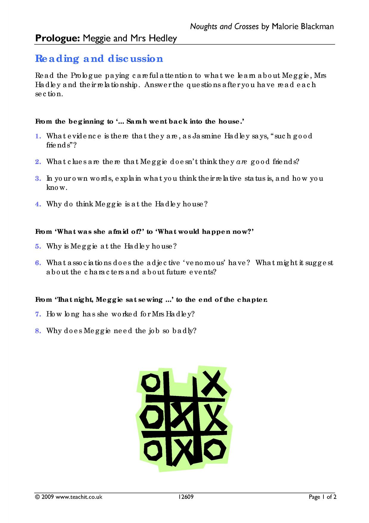 noughts and crosses essay notes Noughts and crosses by malorie blackman - review  here is a brief summary of the plot: this novel told the story of two young people that were suffering from the horrors of racism sephy is a.