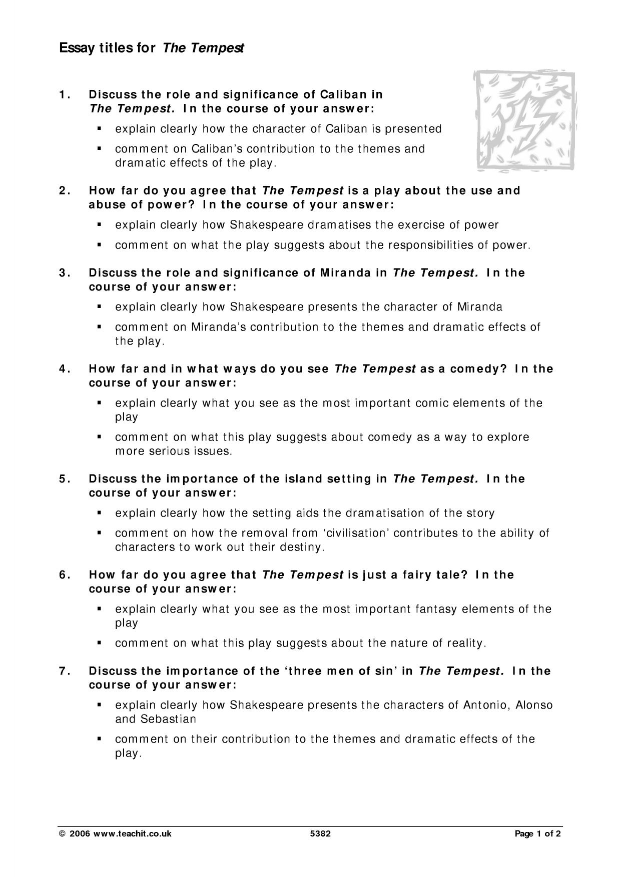 essay questions for the tempest Essay questions and topics 1 shakespeare gives prospero magical powers what types of things does this allow shakespeare as the author to do and illuminate with.