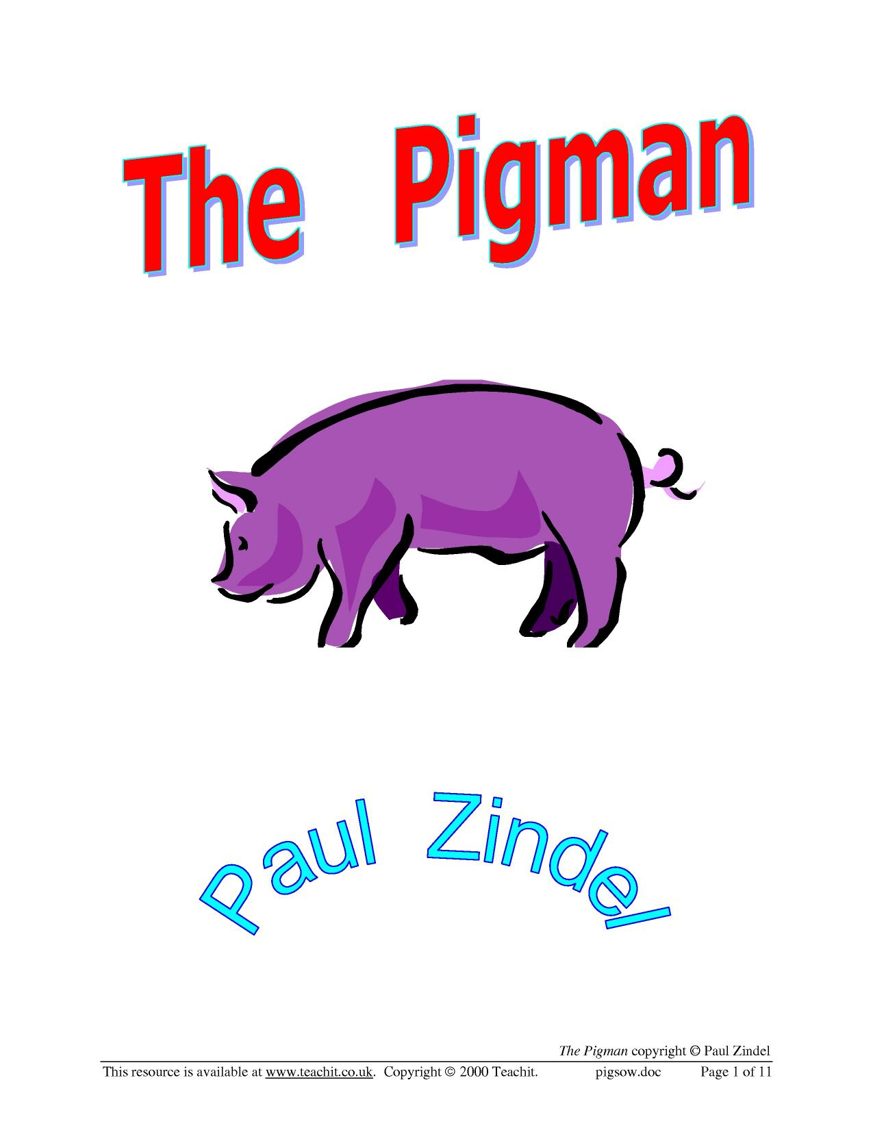 essay on the pigman by paul zindel The pigman paul zindel  it begins with the pigman's loss of his collection of  pigs [4] and his  the pigman also loses his best friend, bobo  the pigman  study guide contains a biography of paul zindel, literature essays,.