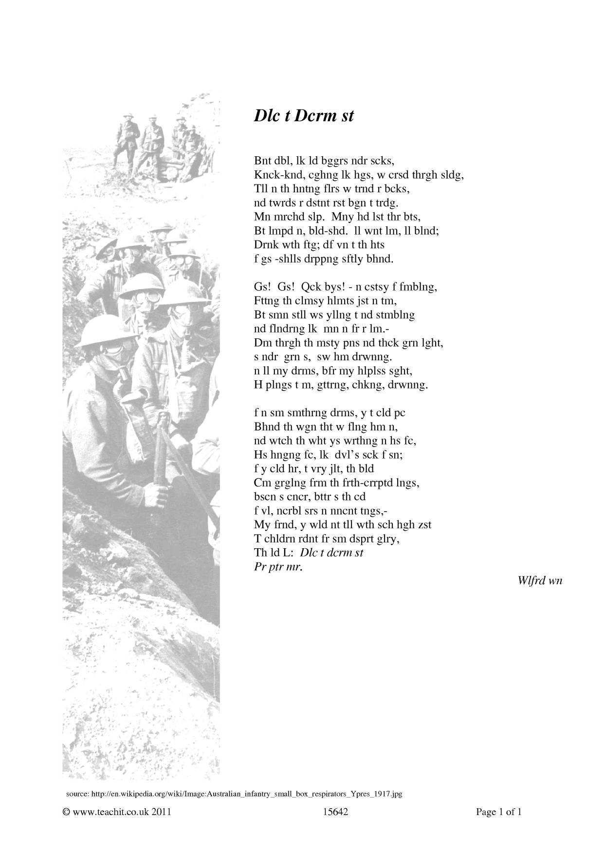 """is vitai lampada similar to dulce One war: two poems """"the soldier"""" by rupert brooke """"dulce et decorum est""""  by  bent double, like old beggars under sacks, knock-kneed, coughing like  hags, we cursed  vitai lampada there's a breathless hush in the close to."""