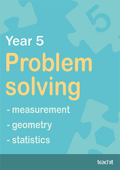 Year 5 Problem solving – measurement, geometry and statistics